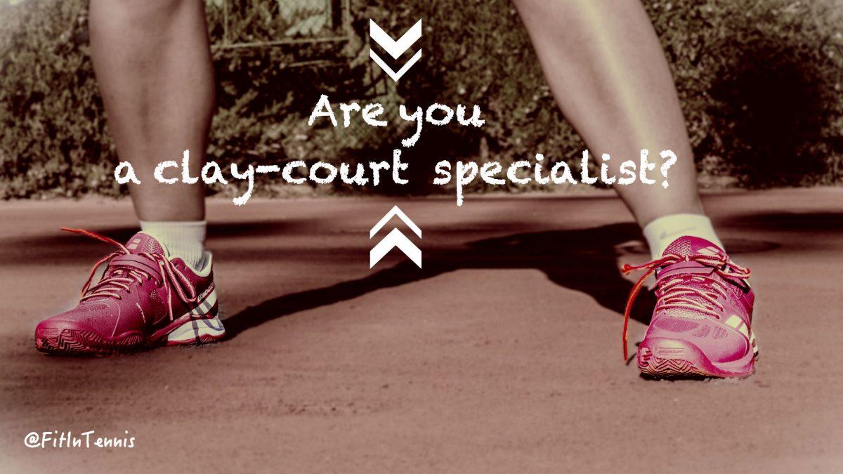 Clay Court Specialist