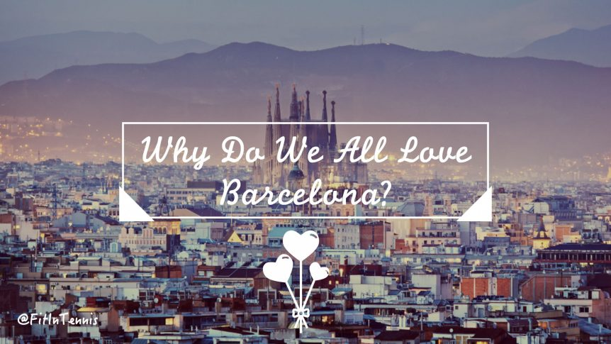 Why Barcelona